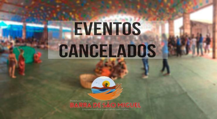 Prefeitura de Barra de São Miguel cancela agenda de eventos até junho