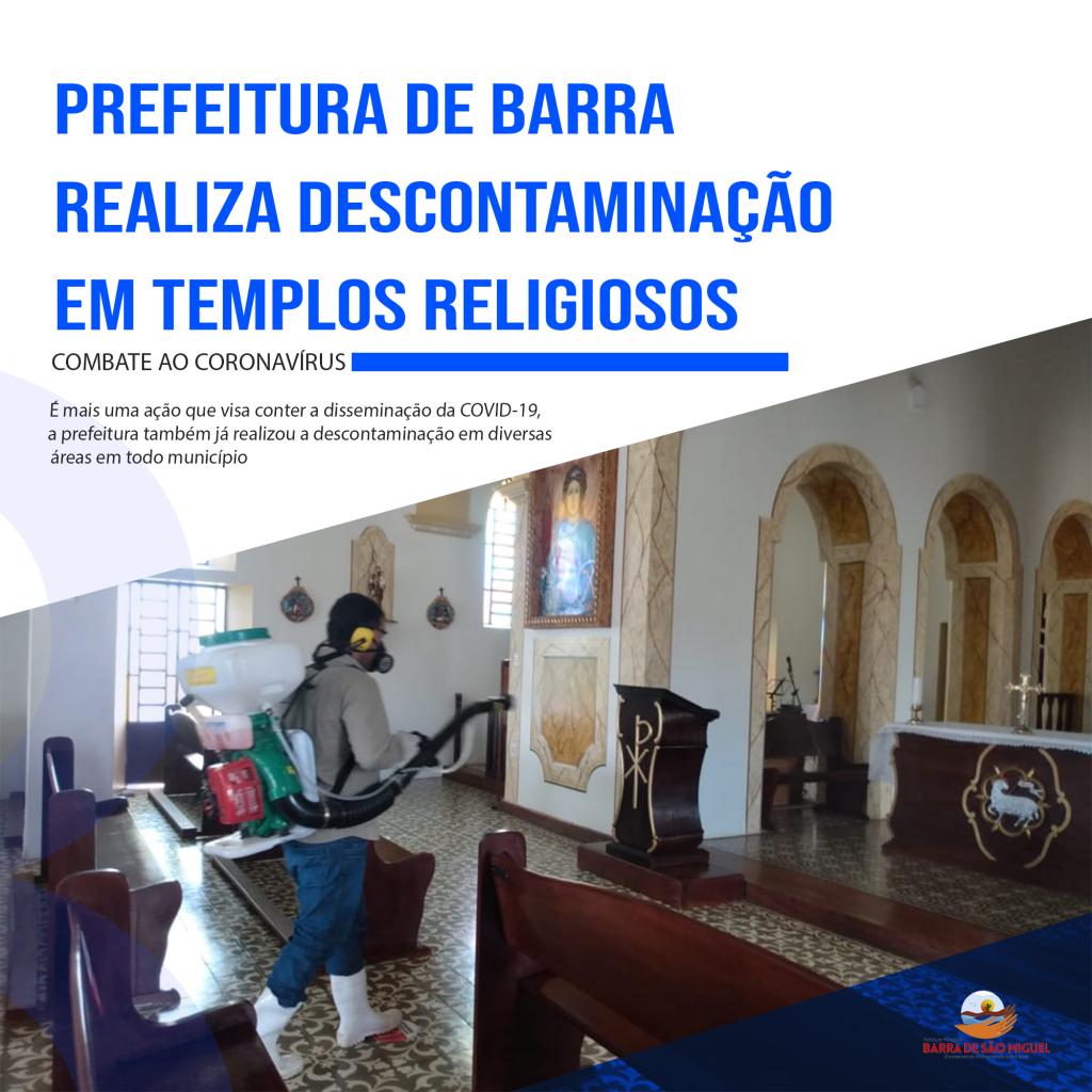 Coronavírus: Prefeitura de Barra realiza descontaminação em templos religiosos