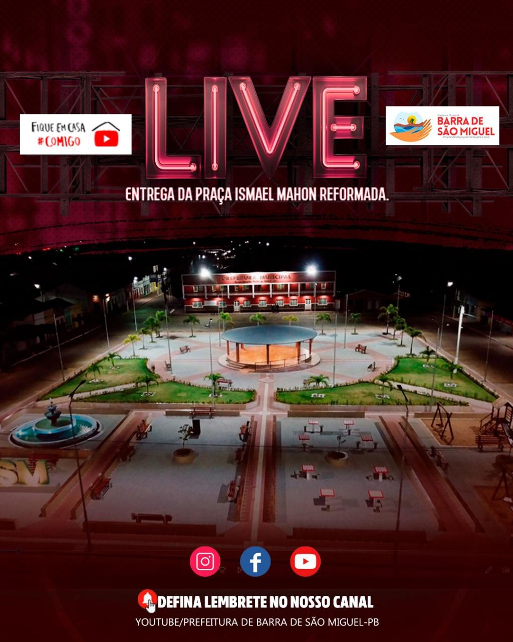 LIVE: Prefeitura de Barra de São Miguel entrega Praça Ismael Mahon reformada